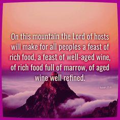 Isaiah 25:6 Isaiah 25, Book Of Isaiah, Lord Of Hosts, Books, Livros, Libros, Book, Book Illustrations, Libri