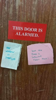 "These reactions to the ""alarmed"" door: 