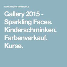Gallery 2015 - Sparkling Faces. Kinderschminken. Farbenverkauf. Kurse.