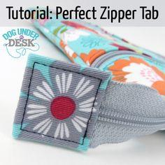 Tutorial: Perfect Zipper Tab by Dog Under My Desk