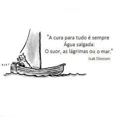 #IsakDinesen #citações  #frases