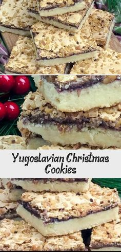 Yugoslavian Christmas Cookies Are A Unique Christmas Cookie Made Up Of Layers Of Crunchy Nuts, A Meringue Topping, Blackberry Jelly On A Shortbread Crust! Holiday Cookie Recipes, Best Cookie Recipes, Holiday Cookies, Chocolate Snowballs, Cranberry Bliss Bars, Italian Christmas Cookies, Butter Pecan Cookies, Caramel Fudge, Pecan Pie Bars