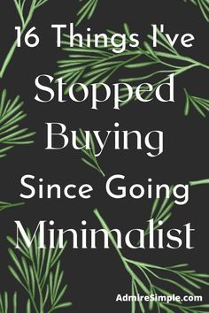 Looking for ways to live minimally and save money? Here is a list of things I stopped buying to simplify my life. Minimalist Living Tips, Minimalist Kids, Becoming Minimalist, Minimal Living, Simple Living, Declutter Your Mind, Organize Your Life, Life Organization, Organizing