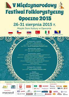 """V Międzynarodowy Festiwal Folklorystyczny """"Opoczno 2015″ #kulturalnełódzkie Program, Portal, Chart"""