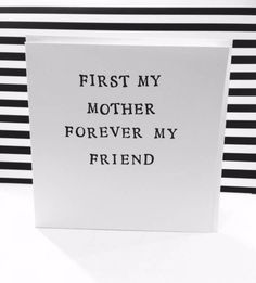First my mother forever my friend Mother's Day card. Handmade card for mum