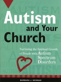 Develop action plans for ongoing ministry with children and adults who have autism.