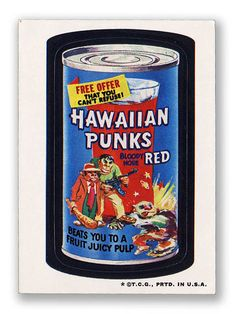 Wacky Packages Topps 3rd Series: Hawaiian Punks