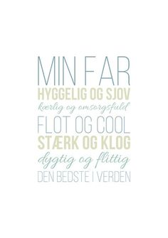 Kreativ og personlig plakat til fars dag Wisdom Quotes, Qoutes, Drawing Quotes, Happy B Day, Family Quotes, Good Vibes, Gifts For Dad, Wise Words, Inspirational Quotes