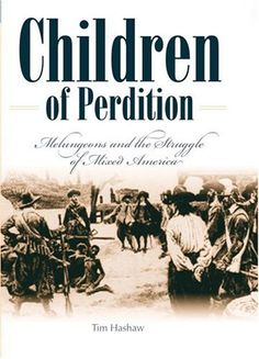 Children of Perdition: Melungeons and the Struggle of Mixed America by Tim Hashaw,http://www.amazon.com/dp/0881460745/ref=cm_sw_r_pi_dp_8hW5sb1Z8V116V3H