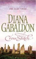 Cross Stitch (Outlander) - Diana Gabaldon The first of a series. Must read this! Diana Gabaldon Books, Diana Gabaldon Outlander, I Love Books, Good Books, Books To Read, Big Books, Amazing Books, Children's Books, Free Books