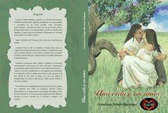 Si te interesa mi libro UNA VIDA Y UN AMOR tengo ya LA SEGUNDA EDICIÓN ampliada, lo puedo mandar con dedicatoria personal y a tu domicilio por 13 € envío incluido.