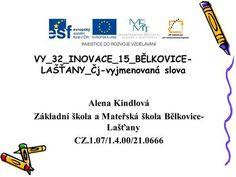VY_32_INOVACE_15_BĚLKOVICE-LAŠŤANY_Čj-vyjmenovaná slova>