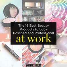 The 16 Best Beauty Products to Look Polished and Professional at Work | Women's Health Magazine