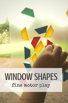 Best Toys 4 Toddlers - Sticky window shapes for fine motor play Toddler Fine Motor Activities, Sensory Activities Toddlers, Motor Skills Activities, Infant Activities, Kindergarten Activities, Fine Motor Skills, Learning Activities, Sensory Kids, Shape Activities