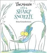 The Mozzie with the Sharp Snozzie Picture Book review