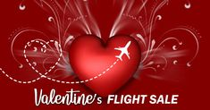 Valentine FLIGHT SALE  GIVE SOMETHING SPECIAL FOR THIS VALENTINE'S DAY Flight Sale, Book Cheap Flights, Airline Tickets, Valentines, Air Flight Tickets, Valentine's Day Diy, Valentines Day, Valentine's Day