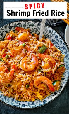 Spicy Shrimp Fried Rice with veggies #shrimp #friedrice #spicyfood