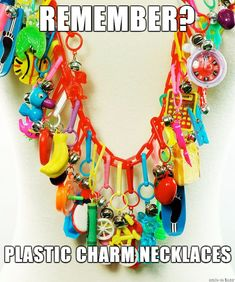 I remember these. Ultimate CHARM Necklace - majorly jealous of this collection. I loved this! 90s Childhood, My Childhood Memories, Great Memories, School Memories, Childhood Friends, 80s Kids, Kids Toys, Oldies But Goodies, Ol Days