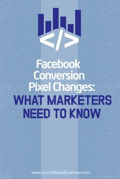 """Are you using the Facebook conversion pixel? Facebook's new """"one-pixel solution"""" makes it easier for marketers to monitor and measure conversions from Facebook users. In this article you'll discover how to install the new Facebook pixel, track conversions and view the cost per conversion in your Facebook ad reports. Via @smexaminer"""