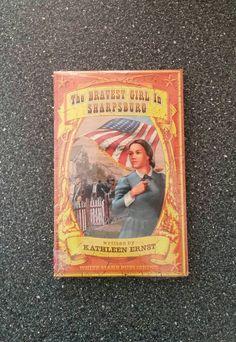 Civil War Book The Bravest Girl in Sharpsburg by Kathleen