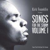 cool GOSPEL - Album - $5.00 -  Kirk Franklin Presents: Songs For The Storm, Volume 1