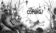 They are Coming ! on Behance