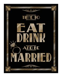 Printable Time to Drink Eat and Be Married Art by PSPrintables, $5.00