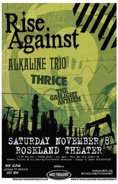 Rise Against, Alkaline Trio, Thrice, The Gaslight Anthem.  What a lineup!!