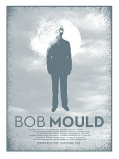 Bob Mould. Poster design: Lil Tuffy (2012).