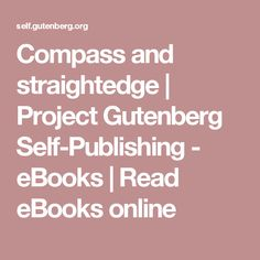 Compass and straightedge | Project Gutenberg Self-Publishing - eBooks | Read eBooks online
