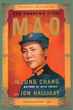 Mao - The Unknown Story by Jung Chang & Jon Halliday
