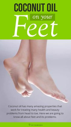 Coconut Oil For Feet Problems. Get rid of the feet problems like dry or cracked feet, smelly feet, feet fungus, etc. Start using coconut oil to clear these problems and to make yourself show off those beautiful feet without any cover.