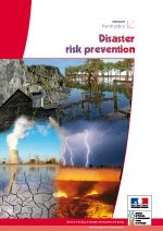 Disaster Risk Prevention. French policy. Summary