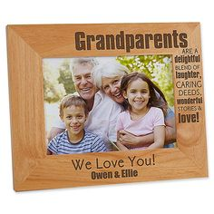 """Show them how much they are loved with our Wonderful Grandparents Personalized Wood Photo Frame. """"Grandparents are a delightful blend of laughter, caring deeds, wonderful stories and love!"""" is laser engraved on a wood frame with any sentiment. Laser Engraved Gifts, Table Top Display, Photo On Wood, Wood Sculpture, Grandparents, Laser Engraving, Cleaning Wipes, Picture Frames, Laughter"""