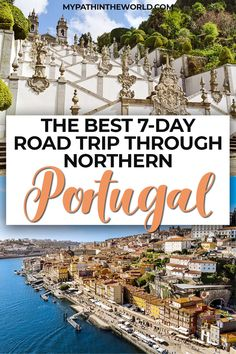 The best one-week northern Portugal road trip travel itinerary Portugal Vacation, Portugal Travel Guide, Europe Travel Guide, Spain Travel, Algarve, Road Trip Destinations, Vacation Places, Vacation Ideas, Backpacking Spain