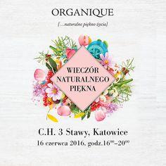 ORGANIQUE Wieczór Naturalnego Piękna w C.H. 3 Stawy w Katowicach
