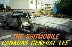 The Shitmobile- Canada's General Lee - Trailer Park Boys Trailer Park Boys Quotes, Trailer Park Girls, Ricky Tpb, Sunnyvale Trailer Park, Phil Collins, Try Not To Laugh, Funny Memes, Funny Shit, Funny Stuff