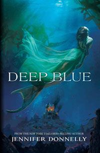 Excerpt from Deep Blue by Jennifer Donnelly