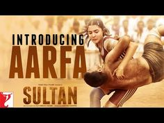 Sultan Teaser 2 | Introducing Aarfa | Salman Khan | Anushka Sharma