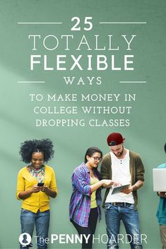 Being a college student is time-consuming and stressful -- and balancing a job on top can be tough. But we just found 25 super flexible ways to make money. - The Penny Hoarder www.thepennyhoard...