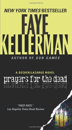 Connecticut: Prayers for the Dead: A Decker/Lazarus Novel by Faye Kellerman | The Most Downloaded Books In Each State