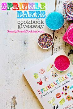 Sprinkle Bakes cookbook GIVEAWAY on FamilyFreshCooking.com