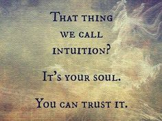 Trust your intuition Follow us Psychic Readings Zenory for more inspirational and motivational quotes