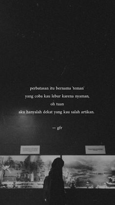 Quotes Rindu, Tumblr Quotes, Text Quotes, People Quotes, Mood Quotes, Daily Quotes, Quotes Positive, Friend Zone Quotes, Just Friends Quotes