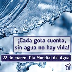 Día Mundial del #Agua Posts, Water Scarcity, Saving Tips, Holidays Events, Celebrations, Thoughts, Naturaleza, Life, Drawings