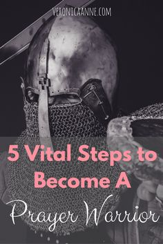 5 tips to help me become a powerful prayer warrior!                                                                                                                                                                                 More