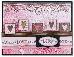 Hampton Art Love Spritzed Card by Diana Kovacs Valentines Art, Valentine Day Cards, Holiday Cards, Christmas Cards, Ac Moore, Hampton Art, Journalling, Card Tags, Scrapbooking Ideas