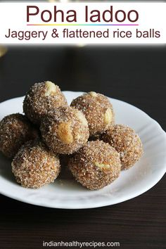 Poha ladoo are sweet balls made with poha or aval, jaggery, cardamoms, nuts and ghee. #avalladoo #pohaladoo via @swasthi