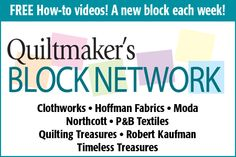 Free block patterns and how-tos with expert tips on Quiltmaker's Block Network
