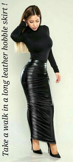Long tight leather hobble skirt #hothighheelssexyoutfits